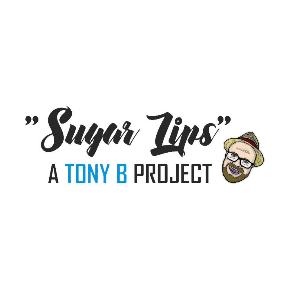 Sugar Lips - A Tony B Project